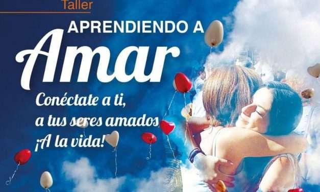 "Taller ""APRENDER A AMAR"", domingo 11 de marzo de 2018"