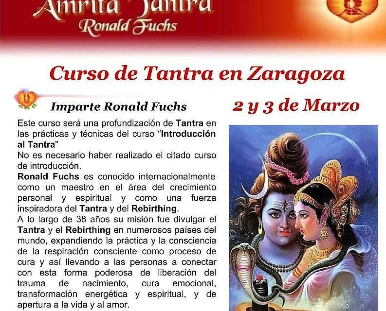 Curso de Tantra, impartido por Ronald Fuchs. Días 2 y 3 de marzo, Zaragoza