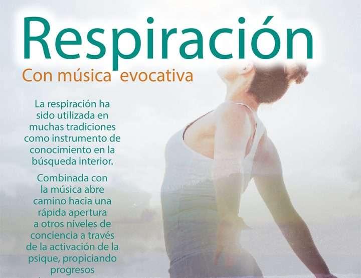 Respiración con Música Evocativa. Sábado 28 marzo, Centro San Miguel.