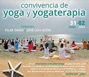 Convivencia de Yoga y Yogaterapia en el Hotel Pino Alto, Miami Playa (Tarragona). Del 31 de mayo al 2 de junio de 2019.