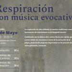 Respiración con música evocativa, sábado 4 de mayo