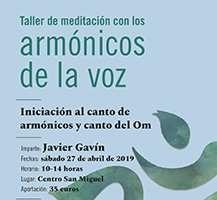 Taller de meditación con los armónicos de la voz, sábado 27 de abril