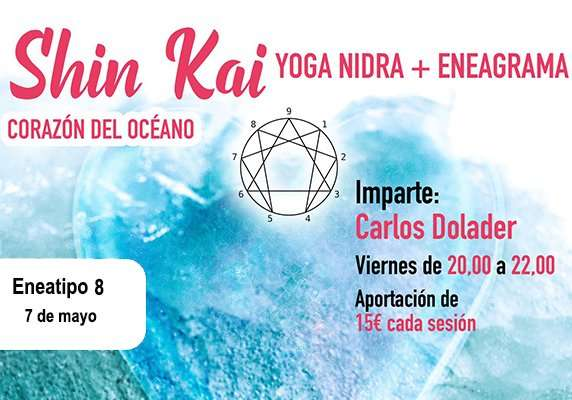 Shin Kai: Yoga nidra + Eneagrama (Viernes 4 de junio 2021, ONLINE)